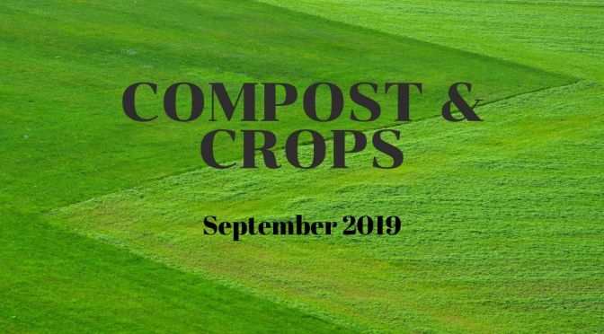 compost and Crops   Episode 1   September 2019